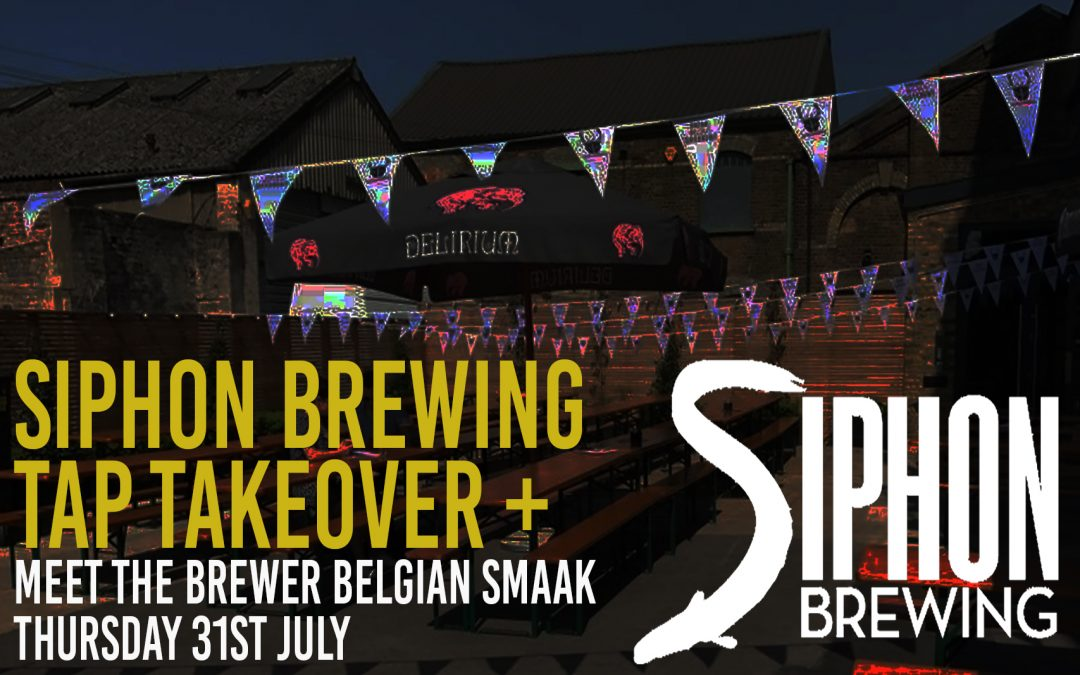 Siphon Brewing Tap Takeover 31/05/18