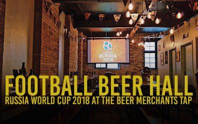 RUSSIA WORLD CUP 2018 FOOTBALL BEER HALL